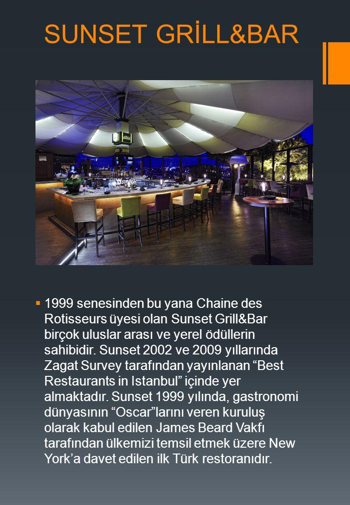 SUNSET GRİLL&BAR  1999 senesinden bu yana Chaine des Rotisseurs üyesi olan Sunset Grill&Bar birçok uluslar arası ve yerel ödüllerin sahibidir. Sunset