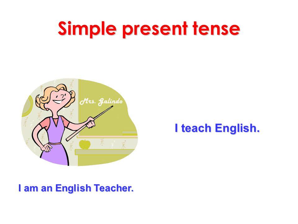 Simple present tense They examine people. They are doctors. Examine (v): muayene etmek