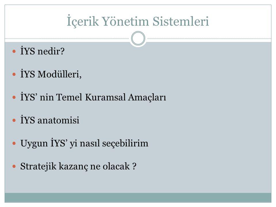 İçerik Yönetim Sistemleri İYS nedir.
