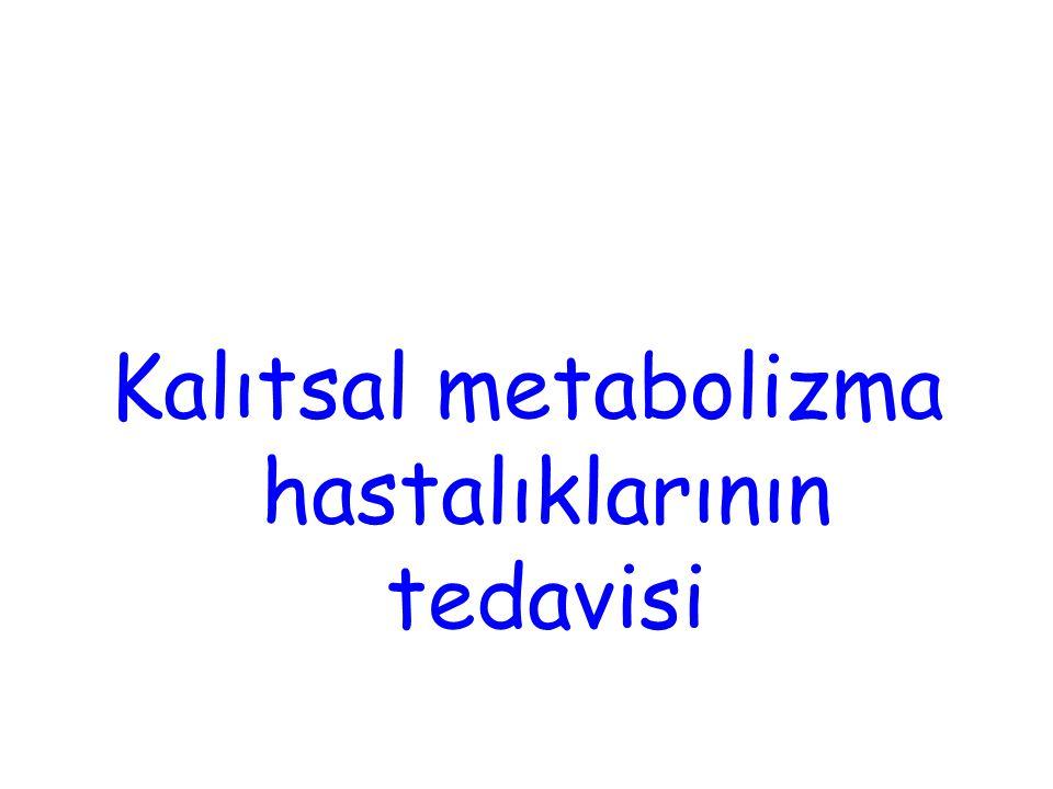 Kalıtsal metabolizma hastalıklarının tedavisi