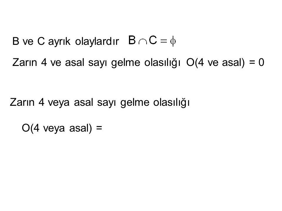 A ve C ayrık olmayan olaylardır.