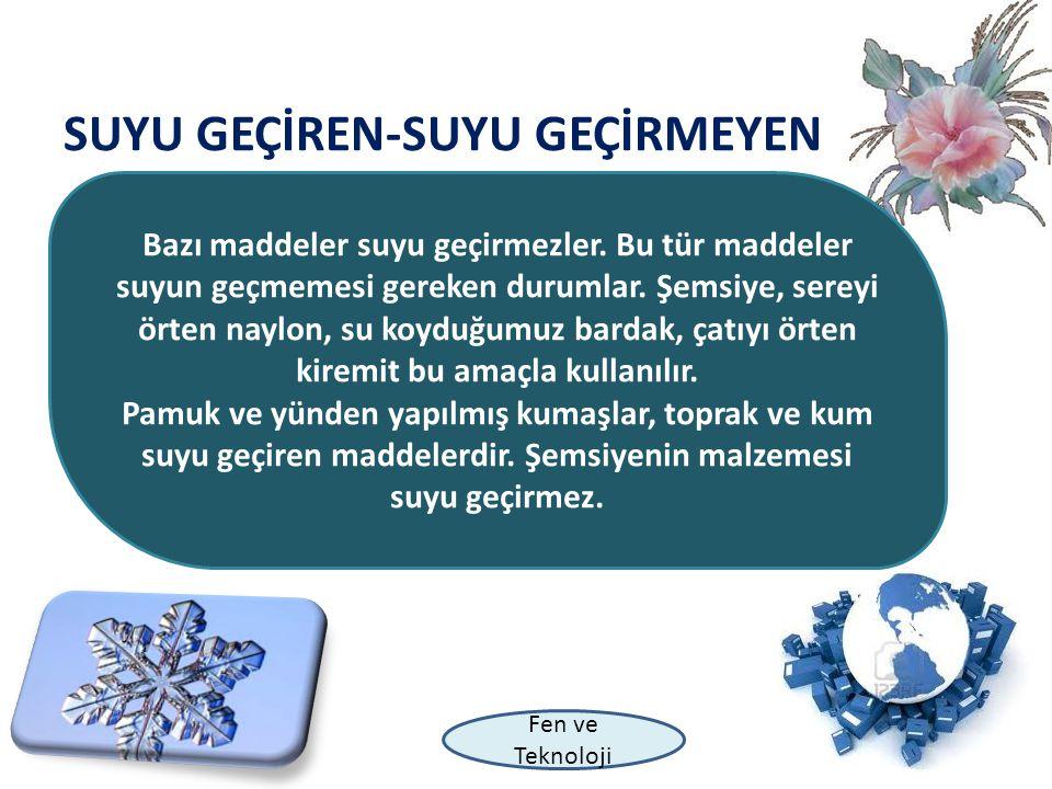 Fen ve Teknoloji KOKULU-KOKUSUZ Çevremizde kokulu ve kokusuz bir çok madde bulunur.