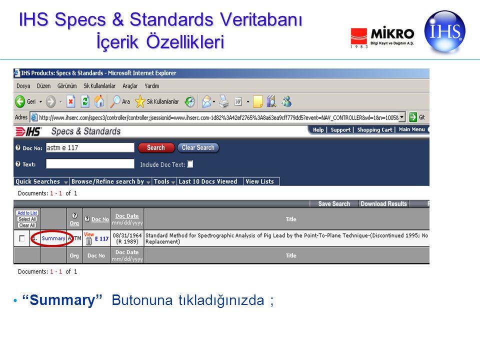 Summary Butonuna tıkladığınızda ; IHS Specs & Standards Veritabanı İçerik Özellikleri