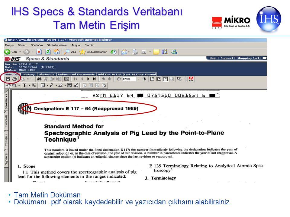 IHS Specs & Standards Veritabanı Tam Metin Erişim Tam Metin Doküman Dokümanı.pdf olarak kaydedebilir ve yazıcıdan çıktısını alabilirsiniz.