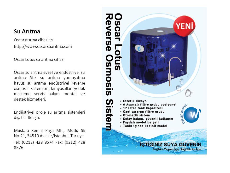 Su Arıtma Oscar arıtma cihazları http://www.oscarsuaritma.com Oscar Lotus su arıtma cihazı Oscar su arıtma evsel ve endüstriyel su arıtma Atık su arıt