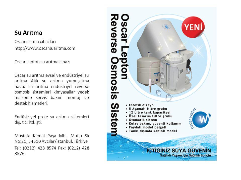 Su Arıtma Oscar arıtma cihazları http://www.oscarsuaritma.com Oscar Lepton su arıtma cihazı Oscar su arıtma evsel ve endüstriyel su arıtma Atık su arı