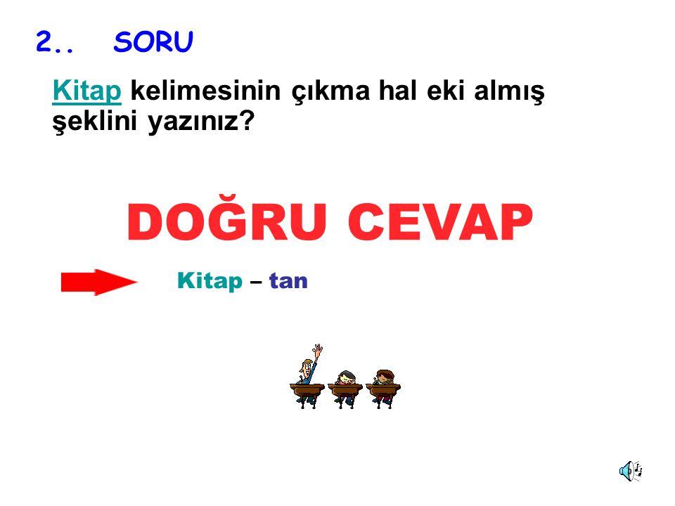 My mother's father is my …………. ? 12.. SORU grandfather DOĞRU CEVAP