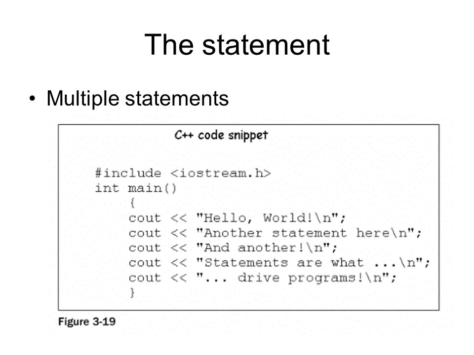 The statement All statements are an instruction of some description, and do one of two things: –Do something –Wait To give you greater control, you can organize statements into functions or procedures.