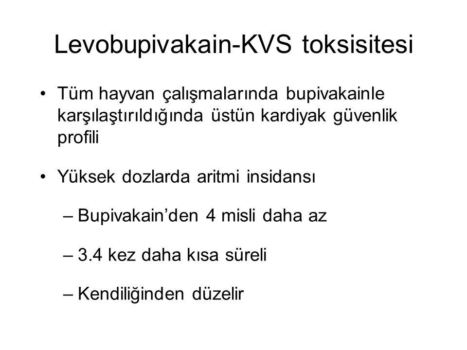 Levobupivakain-KVS toksisitesi Tüm hayvan çalışmalarında bupivakainle karşılaştırıldığında üstün kardiyak güvenlik profili Yüksek dozlarda aritmi insi