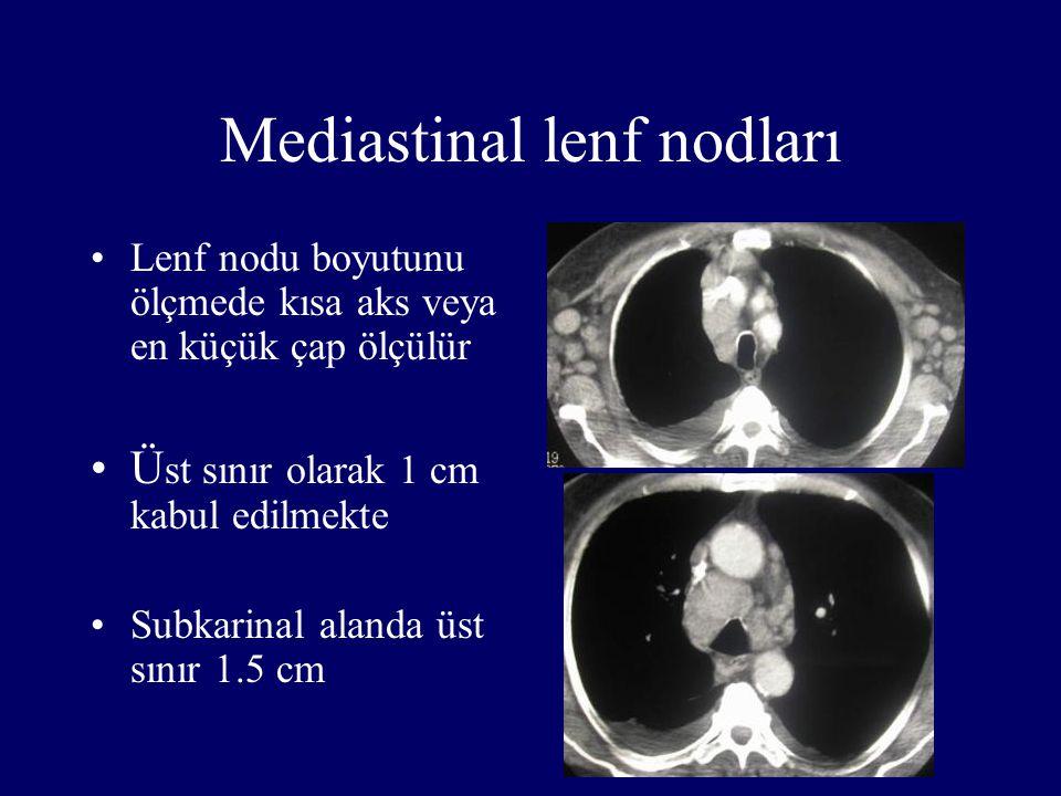 Mediastinal lenf nodları Lenf nodu boyutunu ölçmede kısa aks veya en küçük çap ölçülür Ü st sınır olarak 1 cm kabul edilmekte Subkarinal alanda üst sı