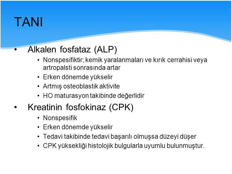 TANI Alkalen fosfataz (ALP) Nonspesifiktir; kemik yaralanmaları ve kırık cerrahisi veya artropalsti sonrasında artar Erken dönemde yükselir Artmış ost