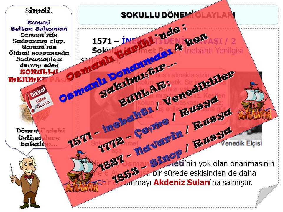 Ş imdi, Kanuni Sultan Süleyman Dönemi'nde Dönemi'ndeDenizlerdeki Geli ş melere bakalım Ş imdi, Kanuni Sultan Süleyman Dönemi'nde Dönemi'ndeDenizlerdek