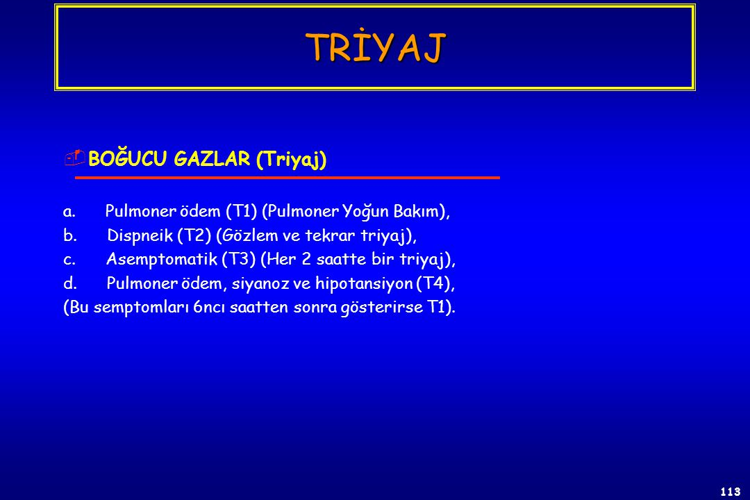 112 1.Havayolunun açılması Orofaringeal havayolu Nazofaringeal havayolu Oral trakeal entübasyon Cerrahi (krikotiroidotomi) 2.Spinal kontrol (manuel se