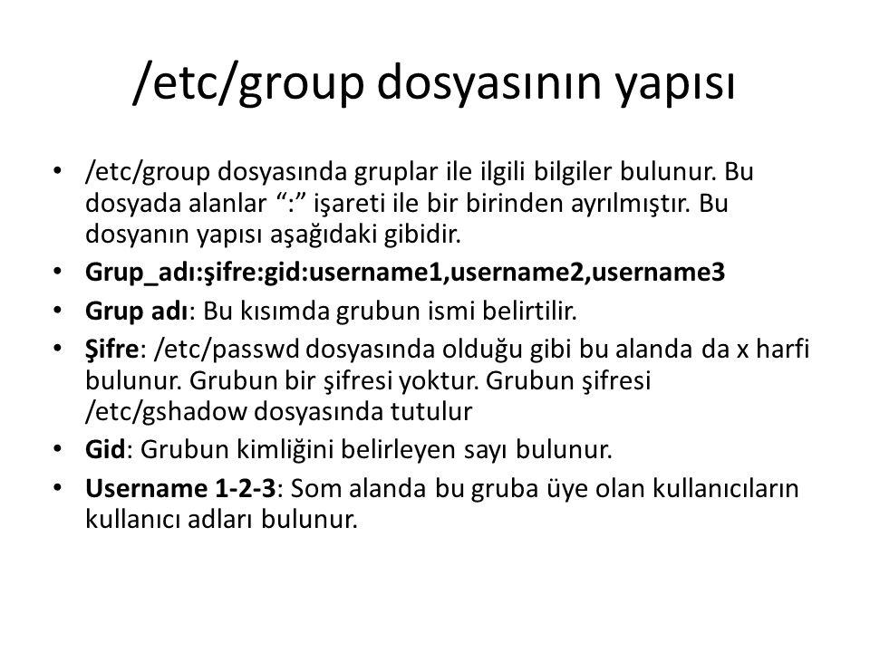 Kullanıcı Grup değiştirme Gruba eklemek: usermod -a [yenigrup] [yenikullanıcı] Home klasoru değiştirmek için: usermod -d /home/newhome [yenikullanıcı] login ismi değiştirmek için: usermod -l [yenikullanıcı] [kullanıcı] Kullanıcı grubu değiştirmek için: usermod -g users BLP4211