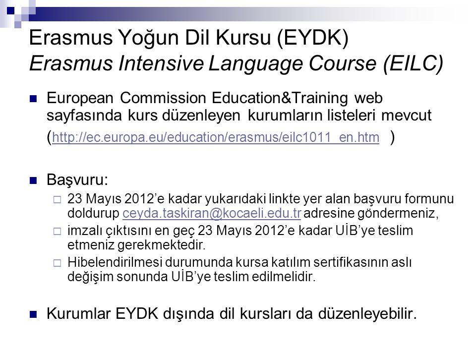 Erasmus Yoğun Dil Kursu (EYDK) Erasmus Intensive Language Course (EILC) European Commission Education&Training web sayfasında kurs düzenleyen kurumlar