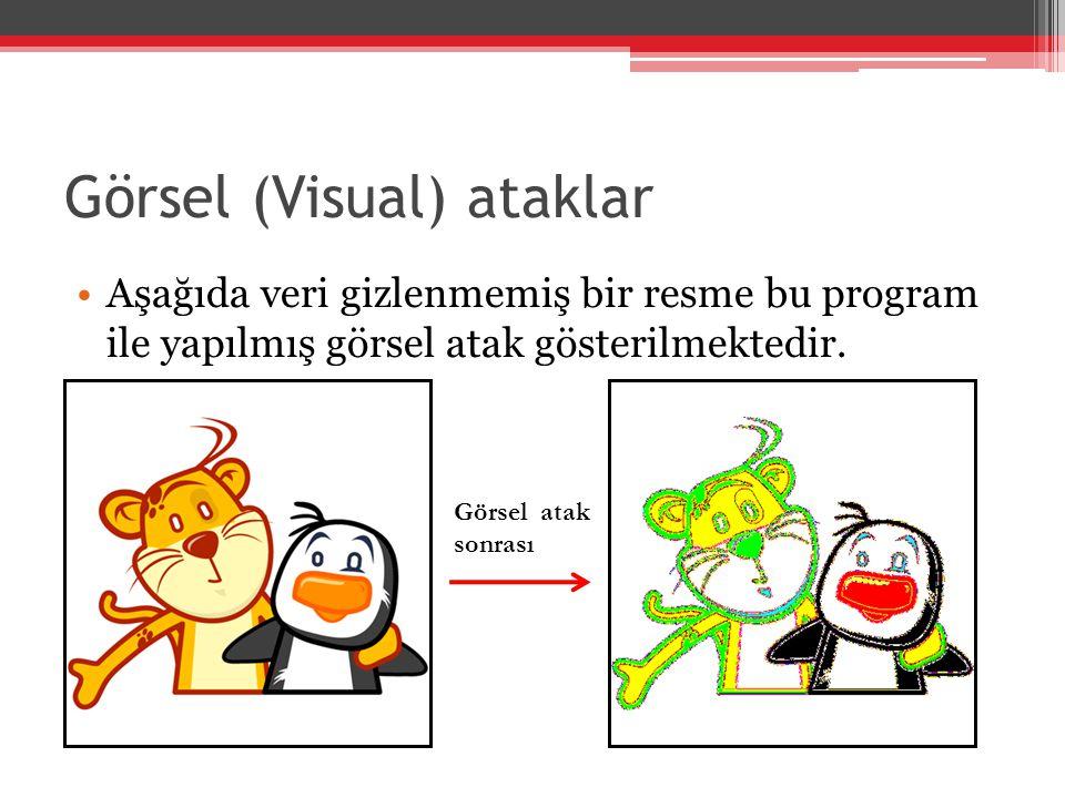 Görsel (Visual) ataklar Aşağıda veri gizlenmemiş bir resme bu program ile yapılmış görsel atak gösterilmektedir. Görsel atak sonrası