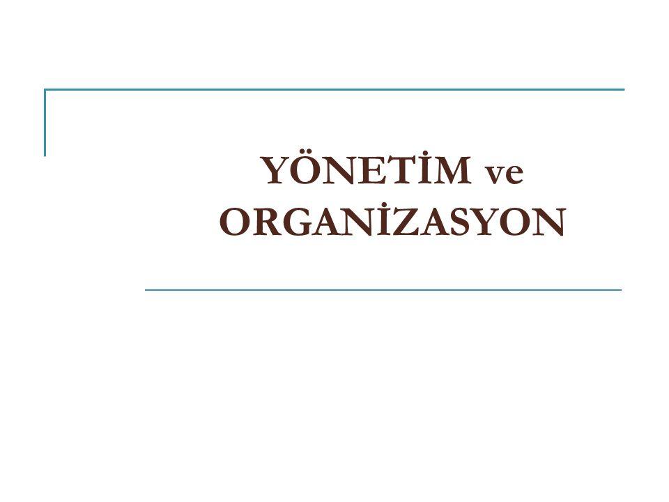 42 II – Neoklasik Yönetim Düşüncesi ve Örgüt Teorisi...