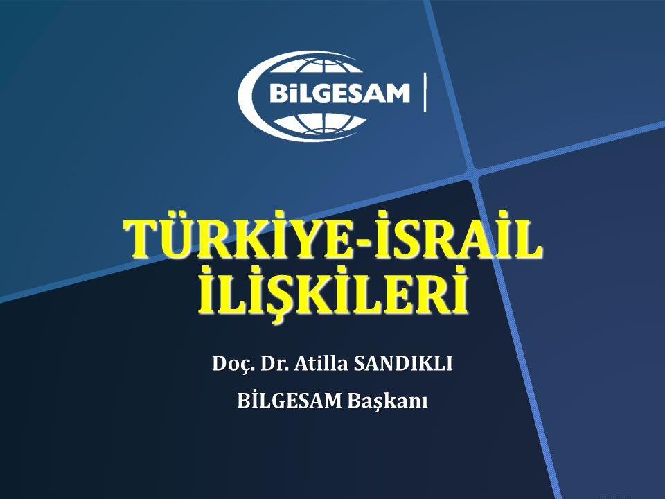 İsrail alçak koltuk ve Mavi Marmara krizinde; güçlenen Türkiye'nin yükselişini sekteye uğratmak, bölgedeki devletler ve halklar üzerindeki artan itibarını zedelemek istemiştir.