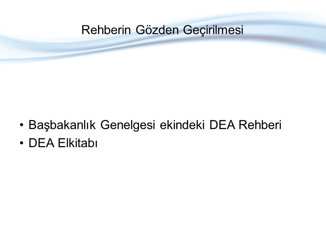 Başbakanlık Genelgesi ekindeki DEA Rehberi DEA Elkitabı Rehberin Gözden Geçirilmesi