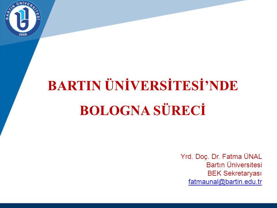SUNU PLANI  Bologna Bilgi Sistemi  ERASMUS  Diploma Eki  Diploma Eki ve AKTS Etiketi  Kalite Güvencesi www.bartin.edu.tr