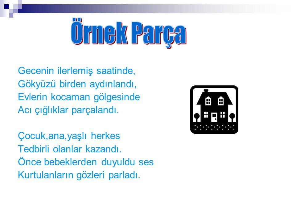 3)Paragrafın türü,aşağıdakilerden hangisidir? a)Roman b)Mektup c) Gezi yazısı d)Makale C