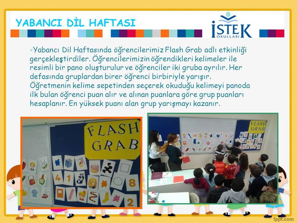 YABANCI DİL HAFTASI Yabancı Dil Haftasında öğrencilerimiz Flash Grab adlı etkinliği gerçekleştirdiler.