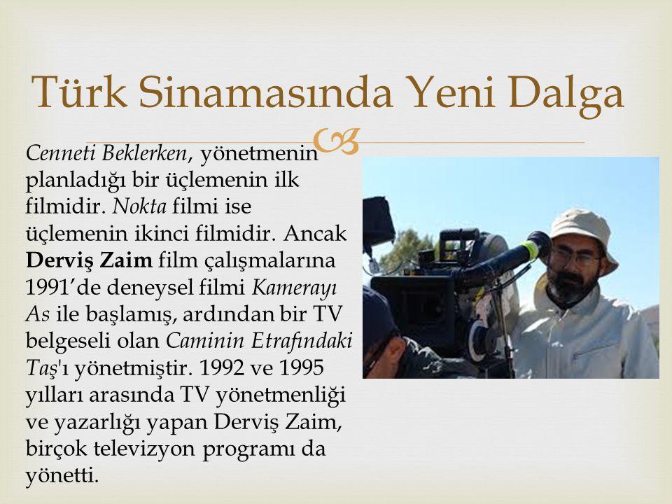  Türk Sinamasında Yeni Dalga Cenneti Beklerken, yönetmenin planladığı bir üçlemenin ilk filmidir.