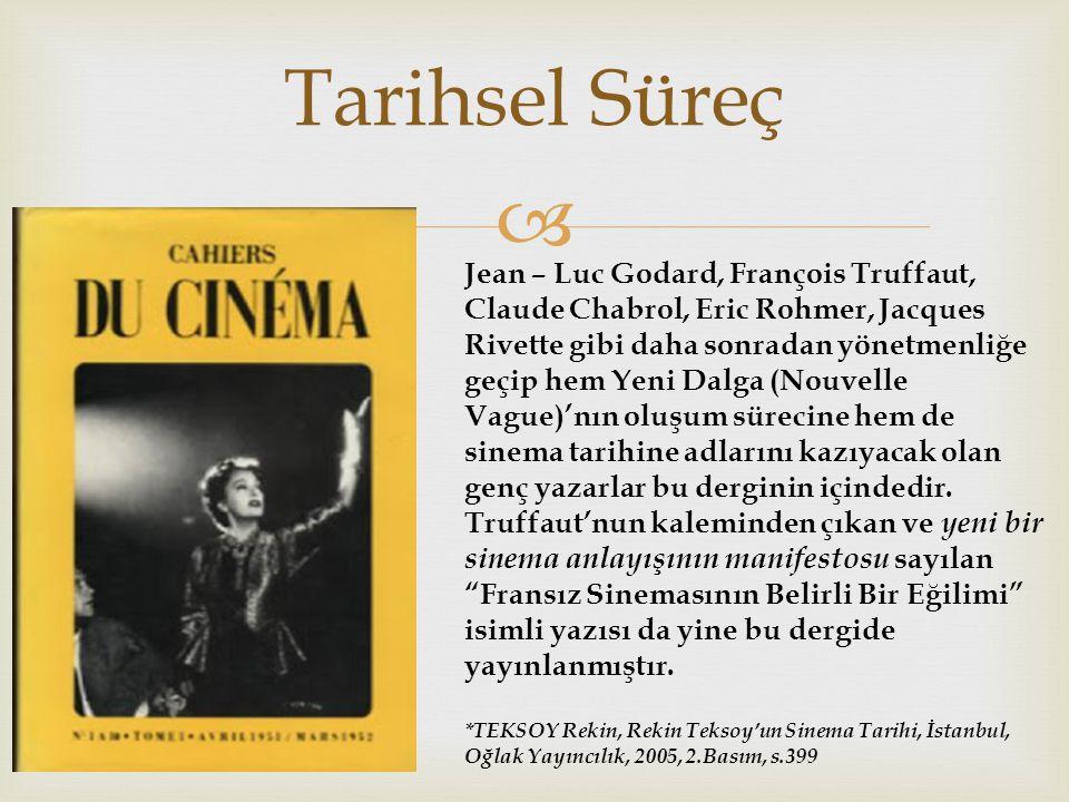  François Truffaut, Jean Luc-Godard, Eric Rohmer, Claude Chabrol ve Jacques Rivette dir.