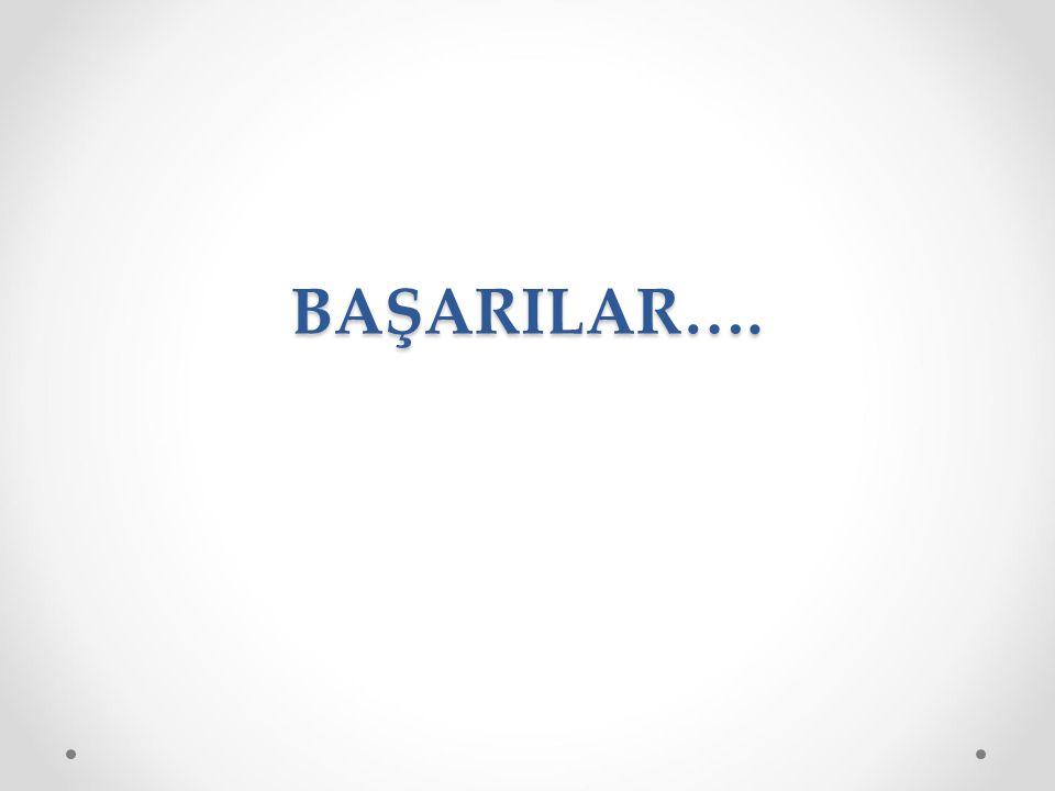 BAŞARILAR….