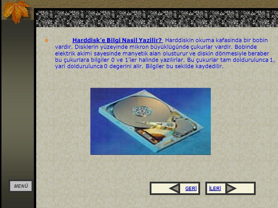 SCSI Harddiskler SCSI harddiskler normal IDE harddisklere oranla daha hizli, daha masrafli Harddisklerdir.