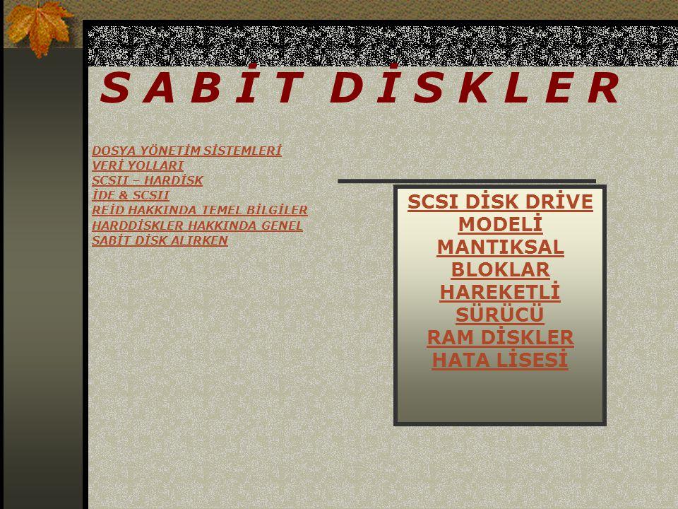 1) SCSI DISK DRIVE MODELİ SCSI Disk Drive ın bilgi toplamasına yardımcı olmak için bazı mantıksal bloklar vardır.