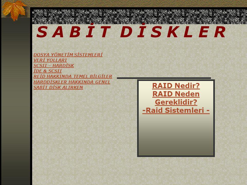 5) HATA LİSTESİ(DEFECT LİST) SCSI sürücüde 4 farklı hata listesi vardır.