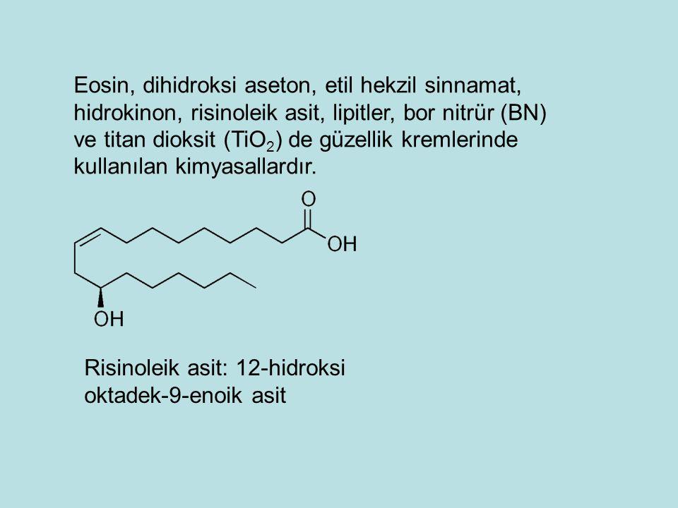 Eosin, dihidroksi aseton, etil hekzil sinnamat, hidrokinon, risinoleik asit, lipitler, bor nitrür (BN) ve titan dioksit (TiO 2 ) de güzellik kremlerinde kullanılan kimyasallardır.