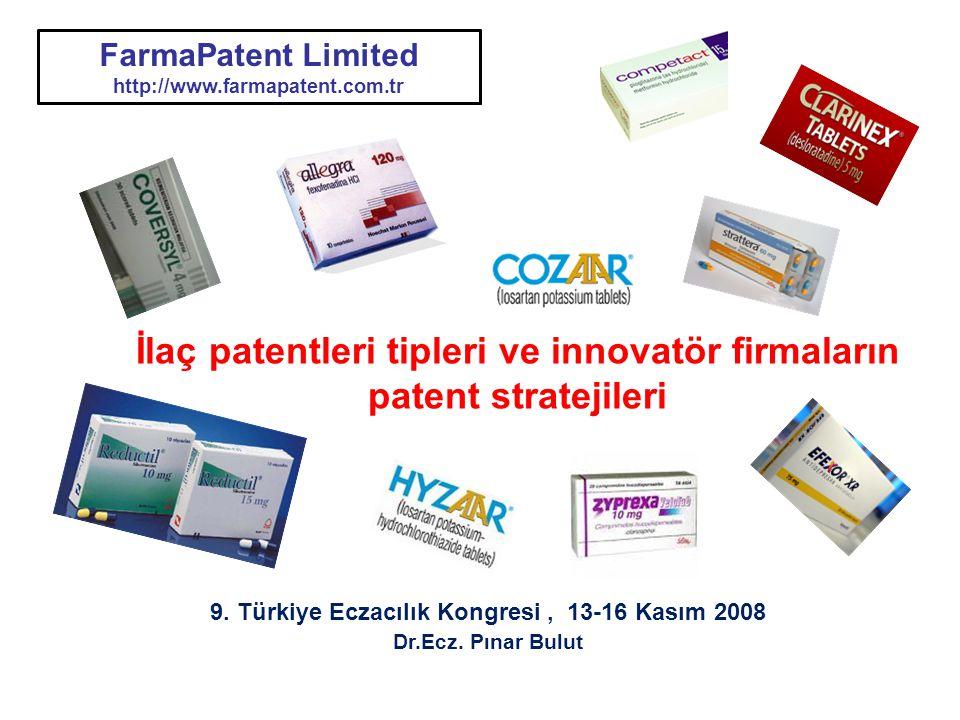 FarmaPatent Limited http://www.farmapatent.com.tr FarmaPatent Limited http://www.farmapatent.com.tr İlaç patentleri tipleri ve innovatör firmaların pa