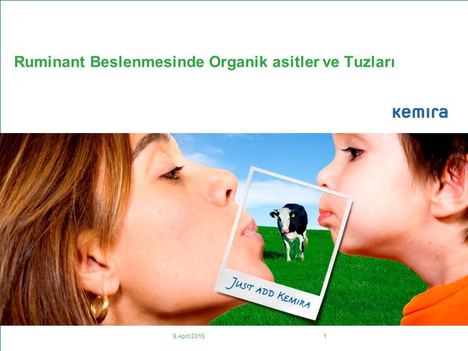 9 April 20151 Ruminant Beslenmesinde Organik asitler ve Tuzları