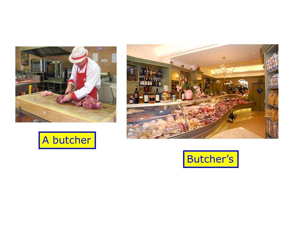 Butcher's A butcher