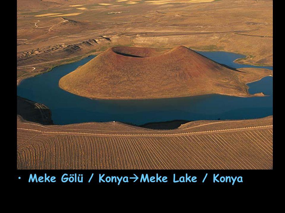 Meke Gölü / Konya  Meke Lake / Konya
