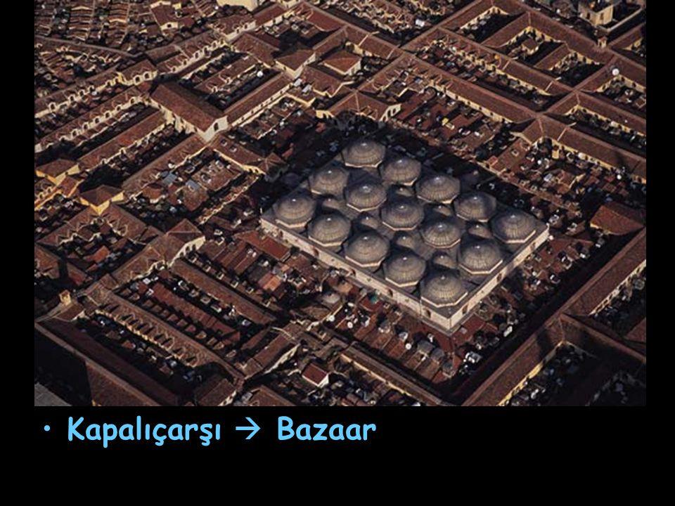 Kapalıçarşı  Bazaar