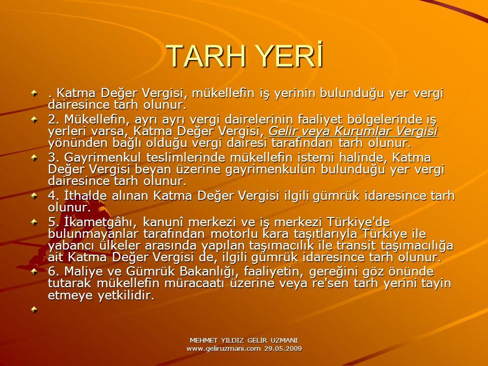 MEHMET YILDIZ GELİR UZMANI www.geliruzmani.com 29.05.2009 TARH YERİ.