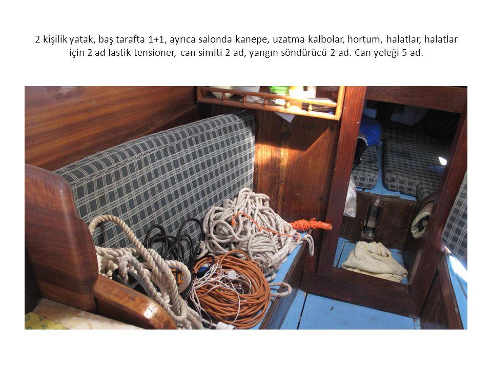 2 kişilik yatak, baş tarafta 1+1, ayrıca salonda kanepe, uzatma kalbolar, hortum, halatlar, halatlar için 2 ad lastik tensioner, can simiti 2 ad, yang