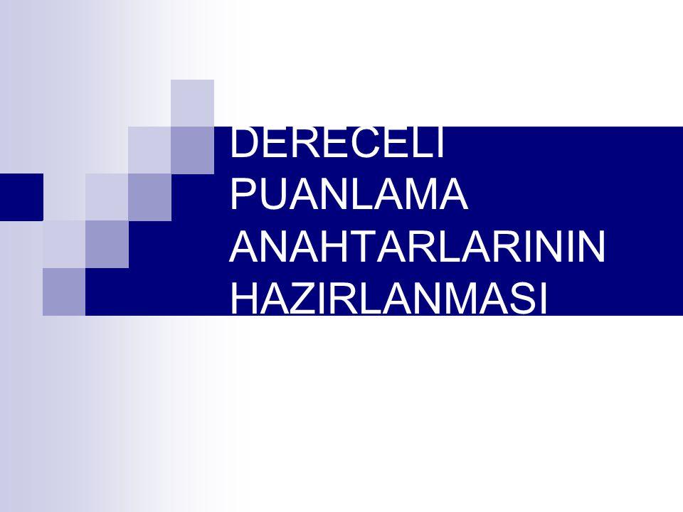 DERECELİ PUANLAMA ANAHTARLARININ HAZIRLANMASI