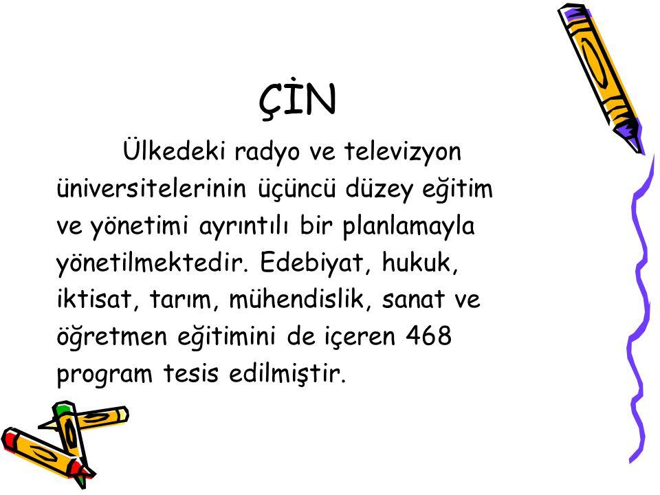 ÇİN Ülkedeki radyo ve televizyon üniversitelerinin üçüncü düzey eğitim ve yönetimi ayrıntılı bir planlamayla yönetilmektedir.