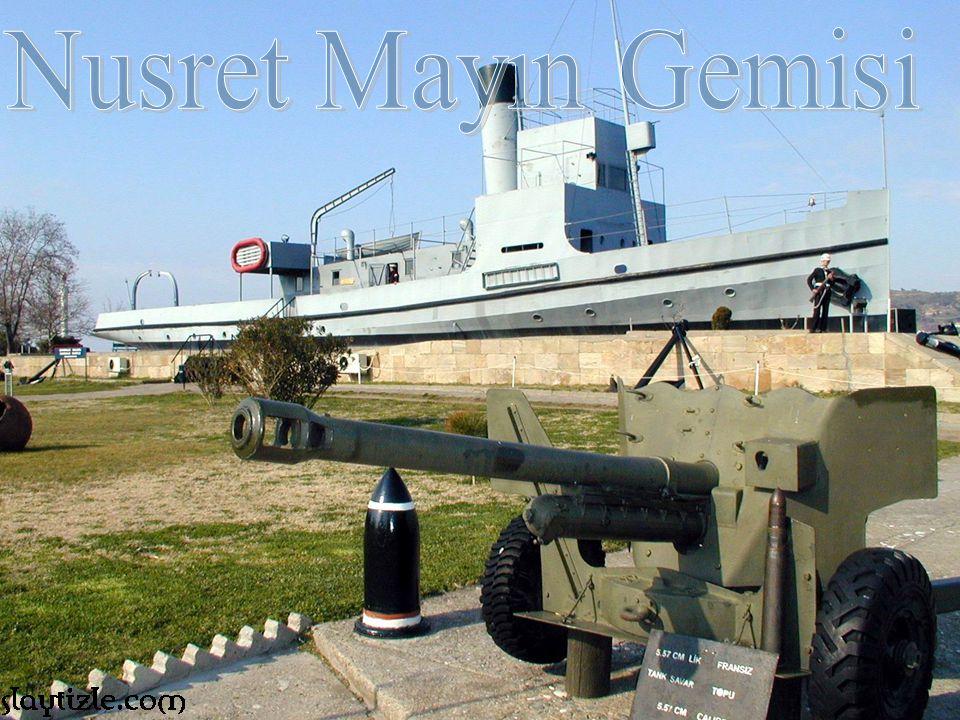 Orijinal Nusret gemisi 2002 yılında Tarsus Belediyesi'nin duyarlı çalışmaları ile onarılmış ve Tarsus'taki Çanakkale Parkı içersinde Müze haline getirilmiştir.