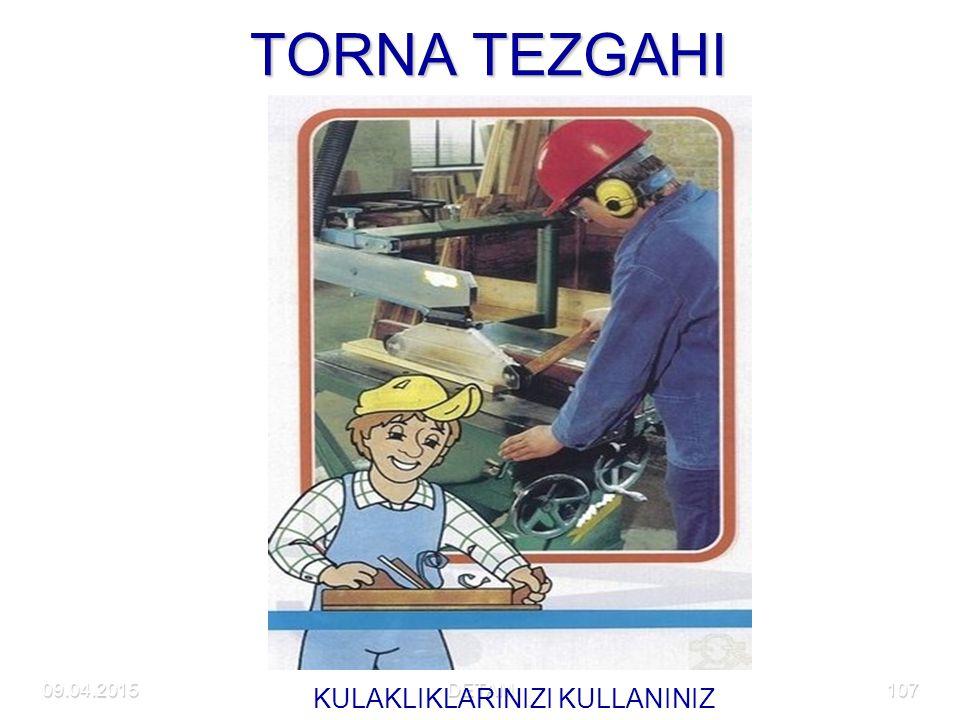 09.04.2015DETAM107 TORNA TEZGAHI KULAKLIKLARINIZI KULLANINIZ