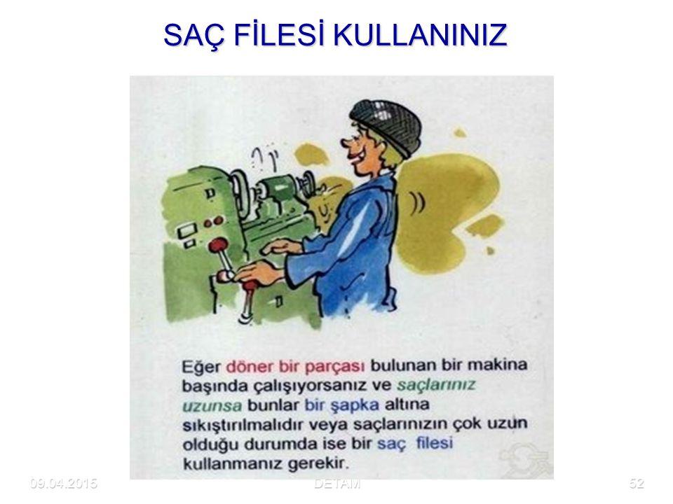 09.04.2015DETAM52 SAÇ FİLESİ KULLANINIZ