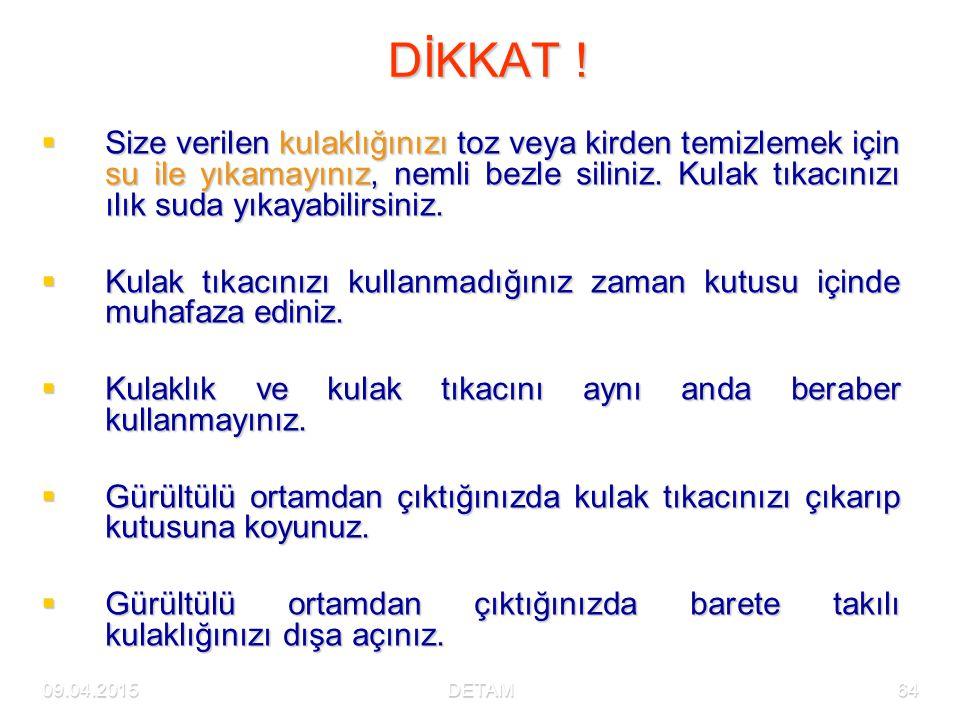 09.04.2015DETAM64 DİKKAT .