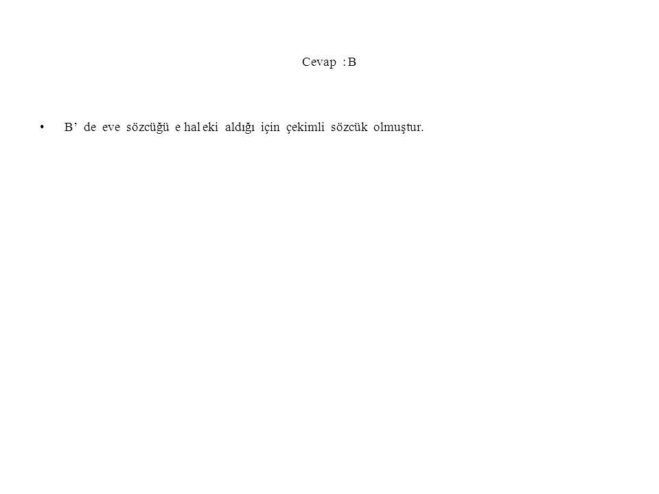 8.soru Özlemi çağdaş anayol Yukarıdaki cümlelerin yapısı sırayla hangisinde vardır .