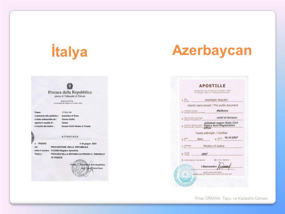 İtalya Pınar ORMAN- Tapu ve Kadastro Uzmanı Azerbaycan