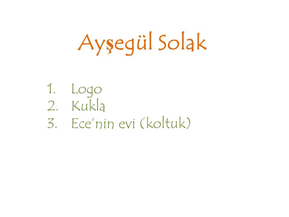 Ayşegül Solak 1.Logo 2.Kukla 3.Ece'nin evi (koltuk)