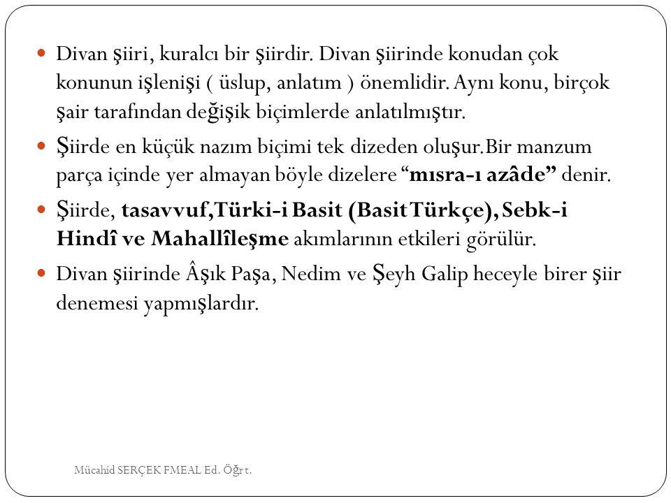 AHMEDİ (1334-1413) 14.Yüzyıl'ın en önemli şairidir.